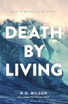 Death By Living