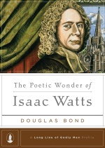 RTP_2405_DUSTJACKET_the_poetic_wonder_of_isaac_watts_july31a.ind